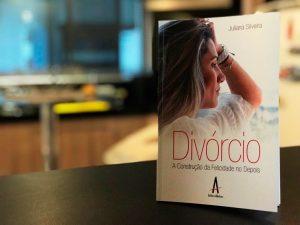 Capa do livro Divórcio: A Construção da Felicidade no Depois, por Juliana Silveira